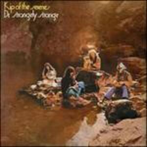 Kip of the Serenes - Vinile LP di Dr. Strangely Strange