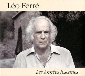 Best of Les Annees Toscanes - CD Audio di Léo Ferré