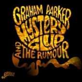 Vinile Mystery Glue Graham Parker