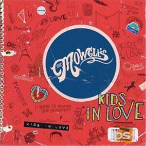 Kids in Love - Vinile LP di Mowgli's