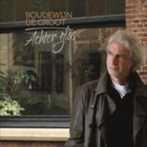 Achter Glas - Vinile LP di Boudewijn De Groot