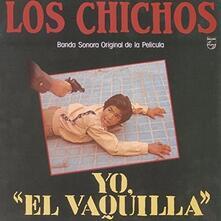 Yo el vaquilla - Vinile LP di Los Chichos