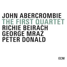 The First Quartet - CD Audio di John Abercrombie