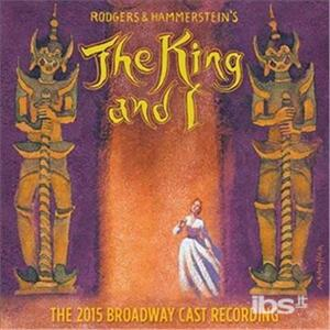 CD The King and I (Colonna sonora) (The 2015 Broadway Cast Recording)
