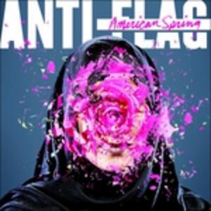 American Spring - CD Audio di Anti-Flag