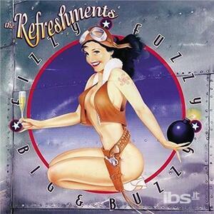 Fizzy Fuzzy - Vinile LP di Refreshments