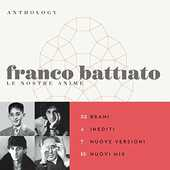 CD Anthology. Le nostre anime Franco Battiato