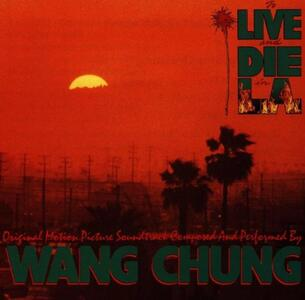 To Live and die in L.a. - Vinile LP di Wang Chung