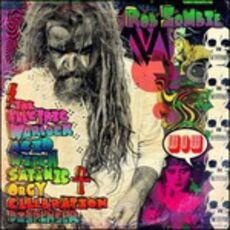 CD The Electric Warlock Acid Witch Satanic Orgy Celebration Dispenser Rob Zombie