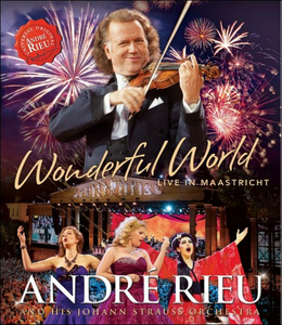 Film André Rieu and His Johann Strauss Orchestra. Wonderful World