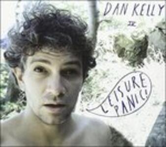 Leisure Panic - CD Audio di Dan Kelly