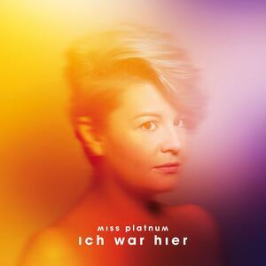 Ich War Hier - Vinile LP di Miss Platnum