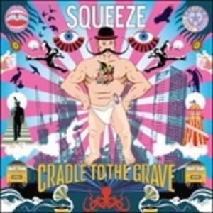 Cradle to the Grave - CD Audio di Squeeze