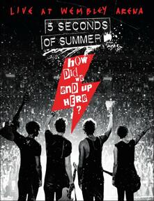 5 Seconds of Summer. How Did We End Up Here? - DVD