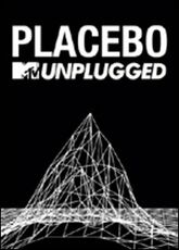 Film Placebo. MTV Unplugged