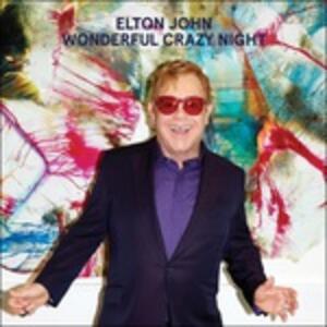 Wonderful Crazy Night - Vinile LP di Elton John
