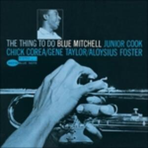 The Thing to do - Vinile LP di Blue Mitchell