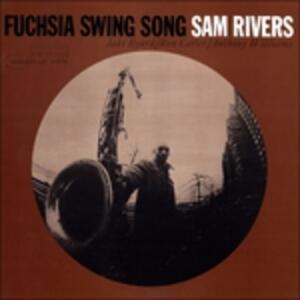 Fuchsia Swing Song - Vinile LP di Sam Rivers