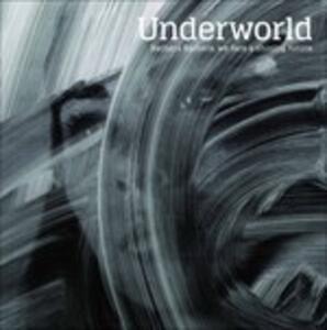 Barbara Barbara, We Face a Shining Future - Vinile LP di Underworld
