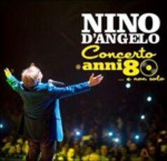 CD Concerto anni 80... e non solo Nino D'Angelo