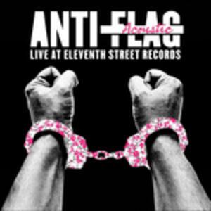 Live Acoustic at.. - Vinile LP di Anti-Flag
