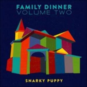 Family Dinner vol.2 - CD Audio + DVD di Snarky Puppy