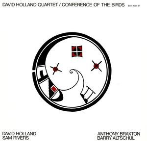 Conference of the Birds - Vinile LP di Dave Holland
