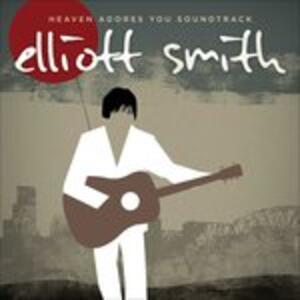 Heaven Adores You (Colonna Sonora) - Vinile LP di Elliott Smith