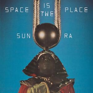 Space Is the Place - Vinile LP di Sun Ra