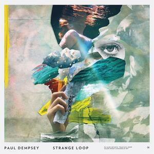 Strange Loop - Vinile LP di Paul Dempsey