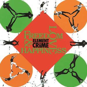 Freedom, Love & Happiness - Vinile LP di Element of Crime
