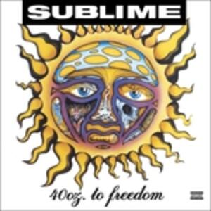 40 Oz. to Freedom - Vinile LP di Sublime