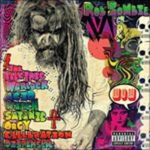 The Electric Warlock Acid Witch Satanic Orgy Celebration Dispenser - Vinile LP di Rob Zombie