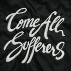 Come All Sufferers - Vinile LP di Gabriel Bruce