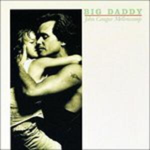Big Daddy - Vinile LP di John Cougar Mellencamp