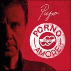 CD Porno contro amore di Pupo