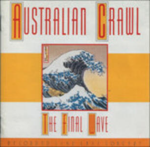 Final Wave - Vinile LP di Australian Crawl