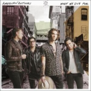 What We Live For - CD Audio di American Authors