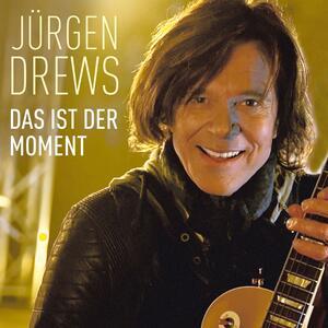 Das Ist Der Moment - CD Audio Singolo di Juergen Drews