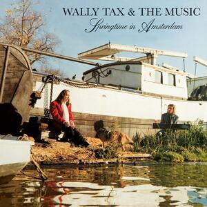 Springtime In Amsterdam - Vinile LP di Wally Tax