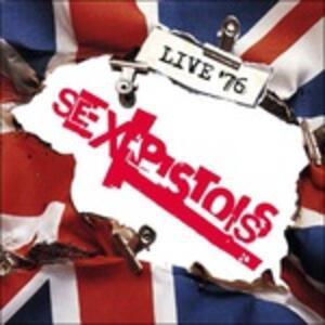 Live 76 - Vinile LP di Sex Pistols