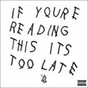 If You're Reading This - Vinile LP di Drake