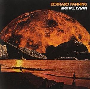 Brutal Dawm - Vinile LP di Bernard Fanning