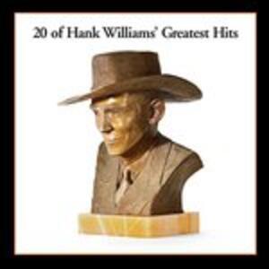 20 Greatest Hits - Vinile LP di Hank Williams