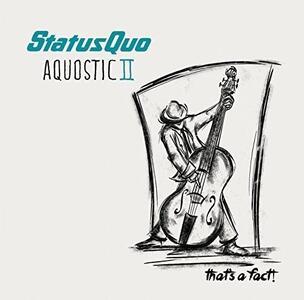 Aquostic 2 - Vinile LP di Status Quo