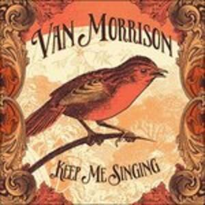 Keep Me Singing - Vinile LP di Van Morrison