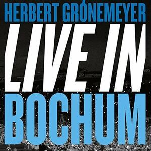 Live in Bochum - CD Audio di Herbert Grönemeyer