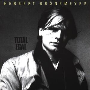 Total Egal - Vinile LP di Herbert Grönemeyer
