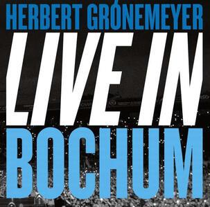 Live in Bochum - Vinile LP di Herbert Grönemeyer