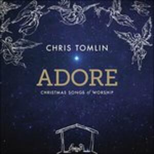 Adore.christmas Songs - Vinile LP di Chris Tomlin
